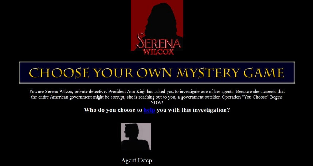 Choose your own mystery game.