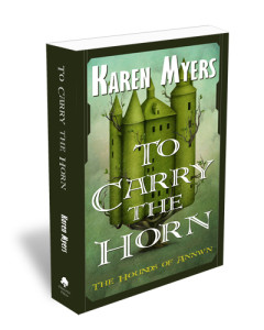 "Image of Karen Myers' novel ""To Carry The Horn"""
