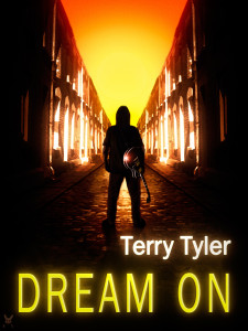 Cover of Dream On by Terry Tyler