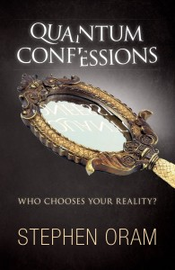 Cover of Quantum Confessions by Stephen Oram