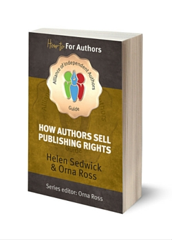 How Authors Sell Publishing Rights by ALLi