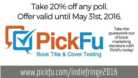 PickFu Indie Author Fringe Banner Ad