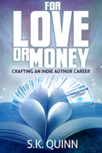 ebook copy of my indie publishing book, For Love or Money