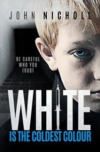 cover of White is the Coldest Colour by John Nicholl