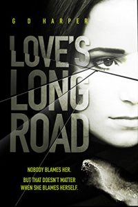 cover of Love's Long Road by G D Harper
