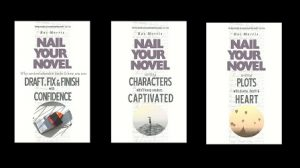 covers of three Nail Your Novel books