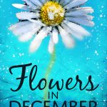 flowers-in-december-800-cover-reveal-and-promotional
