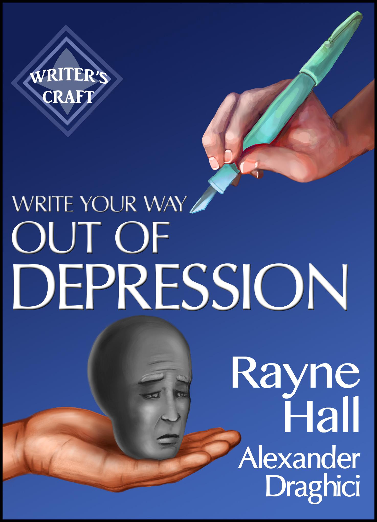 writeyourwayoutof-depression-rayne-hall-coverbyuros