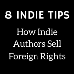 How Indie Authors Sell Foreign Rights