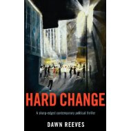Cover of Hard Change by Dawn Reeves