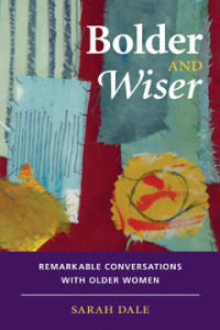 Cover of Bolder and Wiser by Sarah Dale