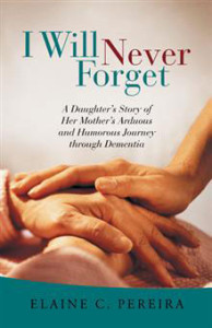 "Cover of ""I Will Never Forget"" by Elaine Pereira"
