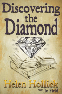 Cover of Discovering the Diamond by Helen Hollick with Jo Field