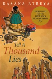"Cover of ""Tell A Thousand Lies"" by Rasana Atreya"