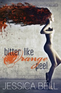 Cover of Bitter Like Orange Peel by Jessica Bell
