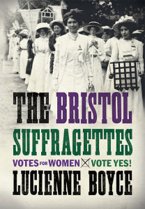 "Cover of ""The Bristol Suffragettes"""