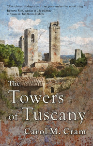 Cover of The Towers of Tuscany by Carol Cram