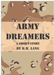 cover of Army Dreamers by R R Lang