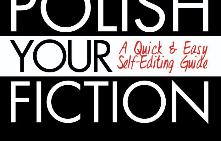 Writing: How To Self-Edit Your Novel