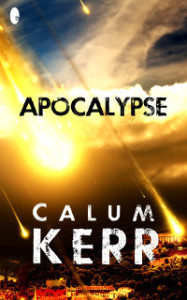 Cover of Apocalypse by Calum Kerr