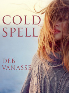 Cover of Cold Spell by Deb Vanasse
