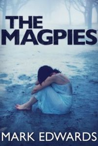 Cover of The Magpies by Mark Edwards