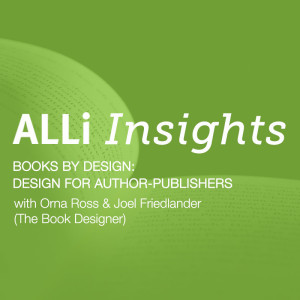 ALLi Insights: Books By Design With Joel Friedlander Video And Podcast