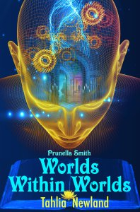 Cover Of Worlds Within Worlds By Tahlia Newland