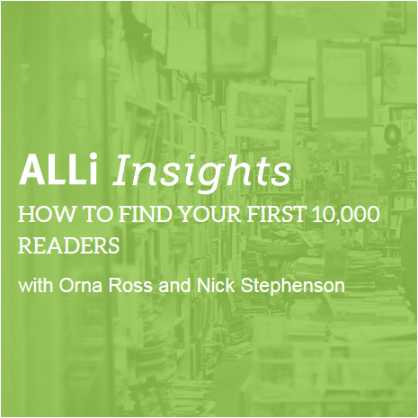 March Event: ALLi Insights How To Find Your First 10,000 Readers