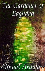 First cover of The Gardener of Baghdad