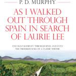 Paul Murphy's winning homage to Laurie Lee