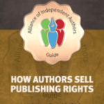Our New ALLi Guidebook: How Authors Sell Publishing Rights