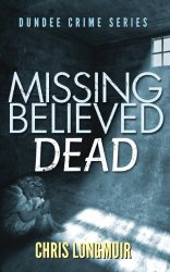 Cover of Missing Believed Dead