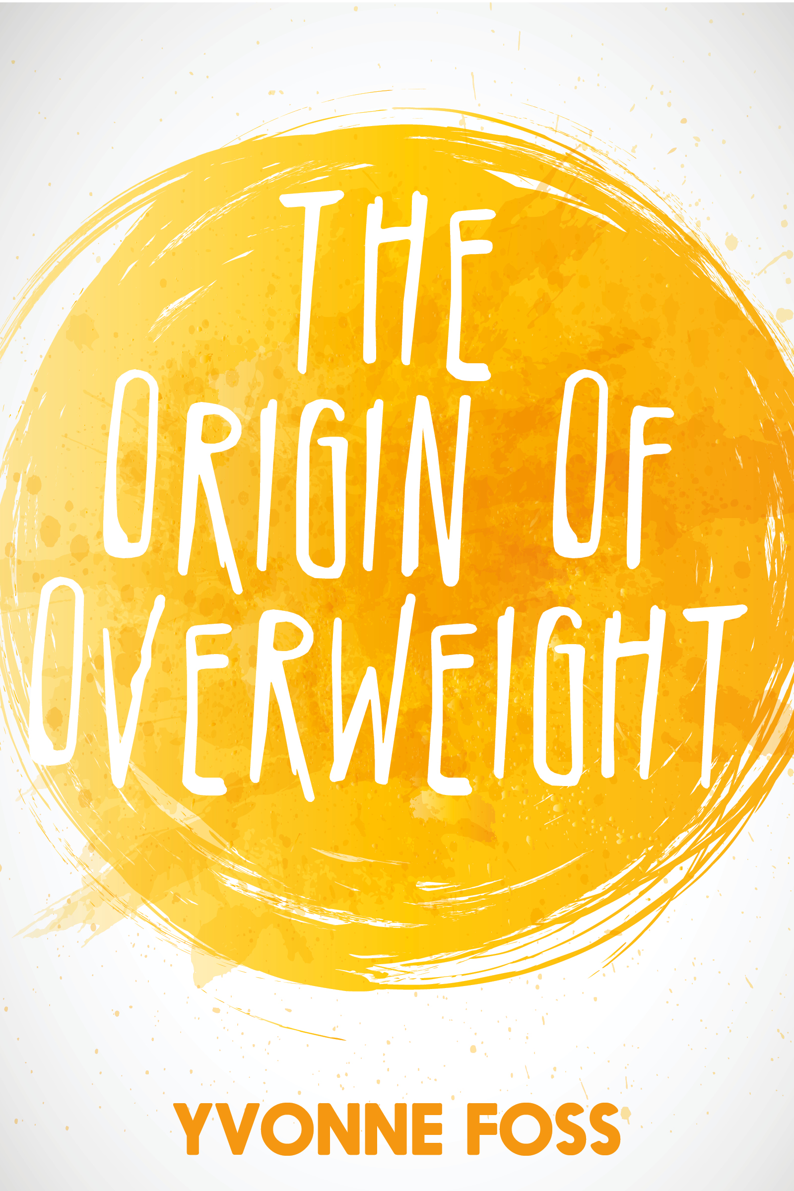 Cover Of The Origin Of Overweight
