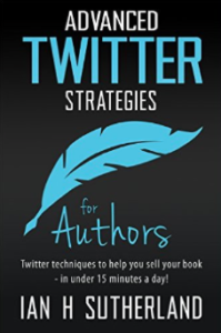 Advanced Twitter Strategies for Authors