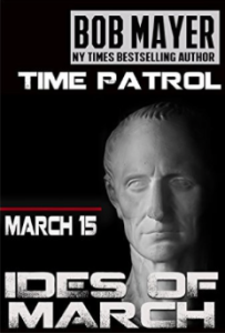 Ides of March (Time Patrol) Bob Mayer