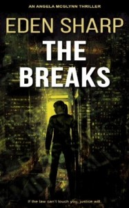 Cover of The Breaks by Eden Sharp