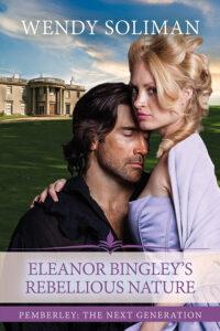 Eleanor Bingley's Rebellious Nature Cover MEDIUM WEB