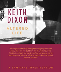 Keith Dixon Altered Life