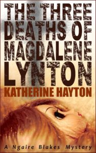Cover of The Three Deaths of Magdalene Lynton