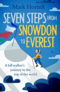 Cover of Seven Steps from Snowdon to Everest by Mark Horrell