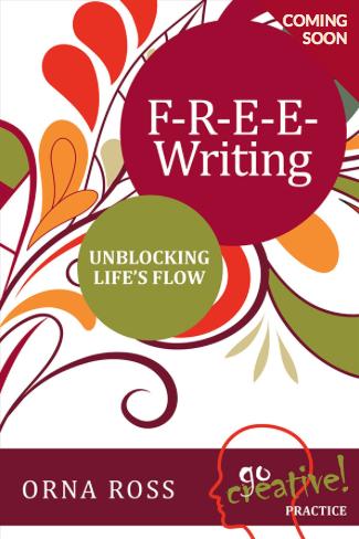 FREE writing Go Creative Orna Ross