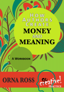 How authors create money and meaning by Orna Ross - book cover