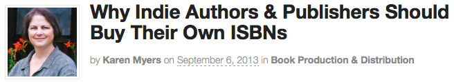 Why Indie Authors and Publishers should buy their own ISBNs