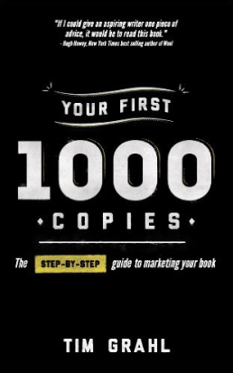 "10 Copies of ""Your First 1,000 Copies by Tim Grahl"" ebook. An excellent look at what it takes to develop an author brand and sell books."