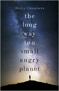"Becky Chambers' multi-award winning masterpiece The Long Way to a Small Angry Planet: ""An insult to the written word apparently."""