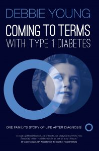 Cover of Debbie Young's Coming to Terms with Type 1 Diabetes