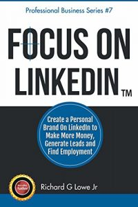 Cover of Richard G Lowe's book about LinkedIn