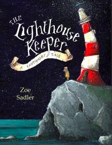 The Lighthouse Keeper A Cautionary Tale Author Name: Zoe Sadler