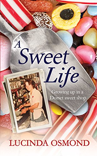 Cover of A Sweet Life by Lucinda Osmond
